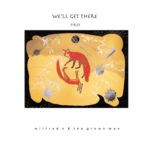 We'll Get There First | Wilbur N and the Grown Men (album cover, indigenous art showing foxes)
