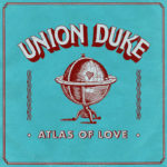 Union Duke | Atlas of Love (single cover)