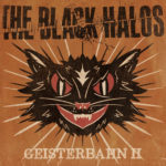 The Black Halos | Geisterbahn (with an illustration of an angry black cat head)