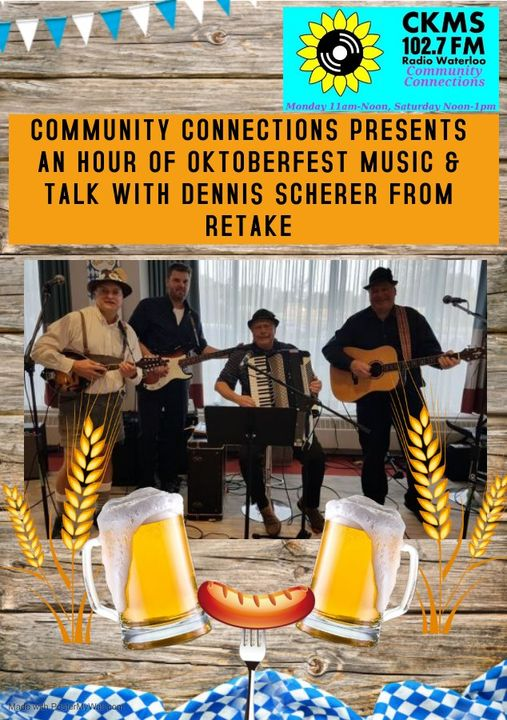 Community Connections Presents an Hour of Oktoberfest Music & Talk with Dennis Scherer from Retake (CCC logo in top right corner, four musicians with instruments behind illustrations of barley heads)