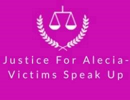 Justice For Alecia - Victims Speak Up