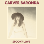Carver Baronda | Spooky Love (album cover)