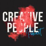 Creative People Podcast (text with red smoke coming through the letters)