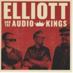 Elliott and the Audio Kings (B&W picture of Elliott and two others on a red background)