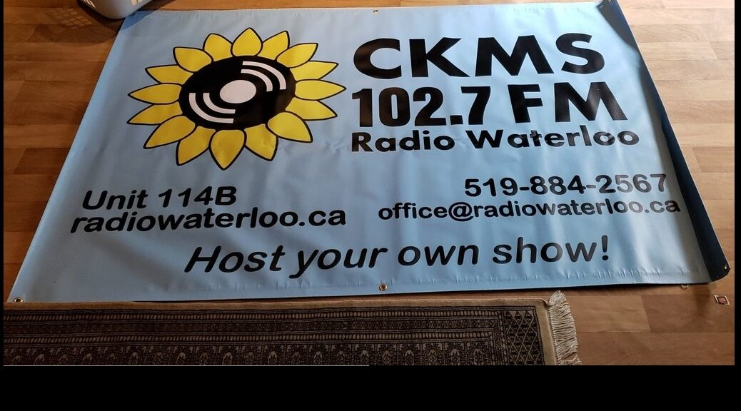 CKMS 102.7 FM Radio Waterloo | Unit 114B | 519-884-2567 | radiowaterloo.ca | office@radiowaterloo.ca | Host Your Own Show