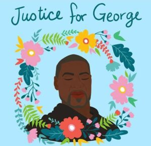 Justice For George (illustration of George Floyd surrounded by a wreath of flowers)