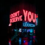I Don't Deserve You | Lexxicon (album cover)