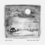 Old Haunt | This Time Last Year (pencil sketch of a cabin in the woods under a moon)