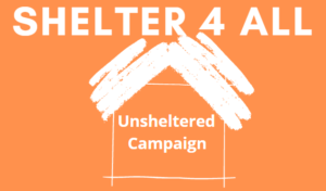 SHELTER 4 ALL | Unsheltered Campaign (stylized graphic of a house, white on orange)