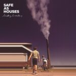 Safe As Houses | Lucky Lucky (kids walking on a beach towards a beach house with a smoking chimney beside it)