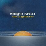 Shred Kelly | Like A Rising Sun (wireframe graphic of a rising sun)
