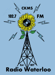 CKMS 102.7 FM | Est. 1977 | Radio Waterloo (illustration of a sunflower on top of a transmitter tower with radio waves coming off the flower)
