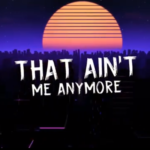 That Ain't Me Anymore - The Boys & I (album cover)