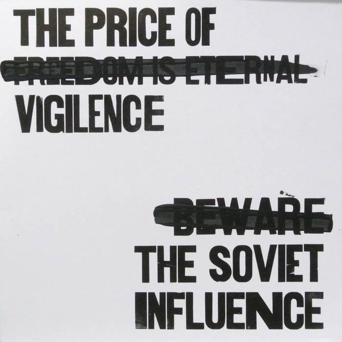 The Price of Vigilence   The Soviet Influence (album cover)