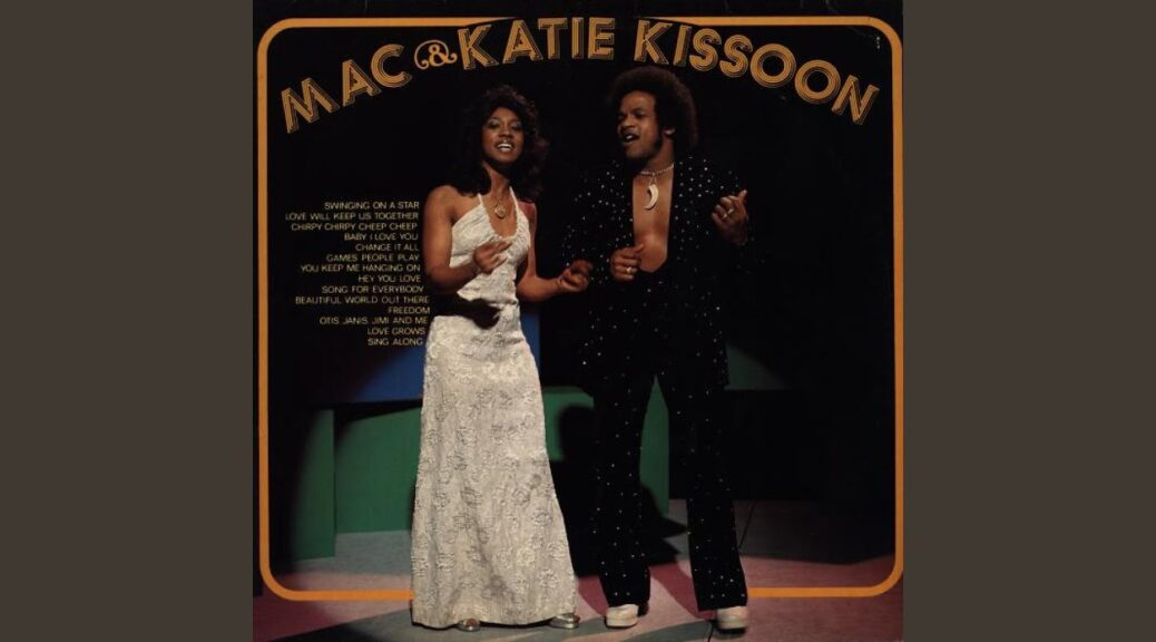 Mac and Katie Kissoon