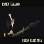 Ramon Taranco | Cuban Blues Man (album cover)