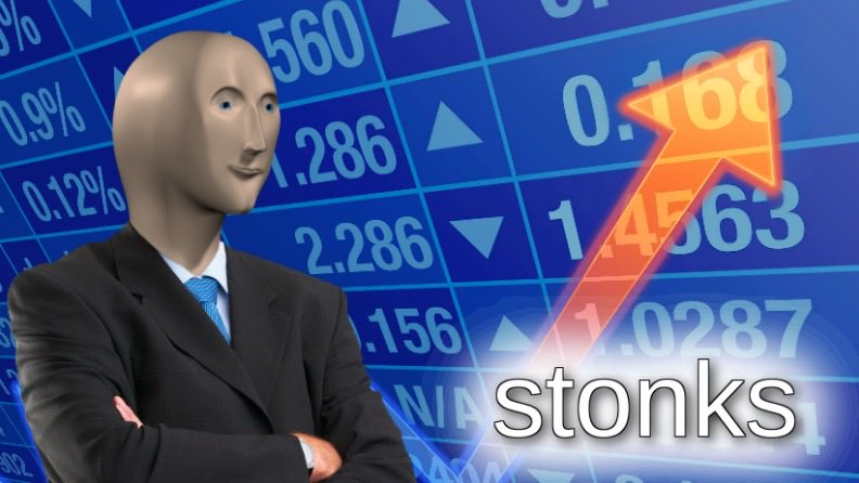"Featuring the character Meme Man standing in front of a picture representing the stock market followed by the caption ""Stonks."""